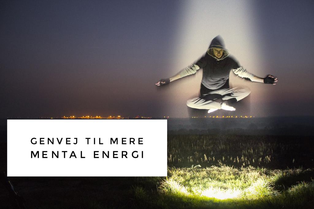 Mental energi mand svæver