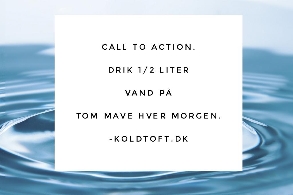 Genvej til overskud – Drik vand på tom mave