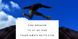 Tag næste rette step