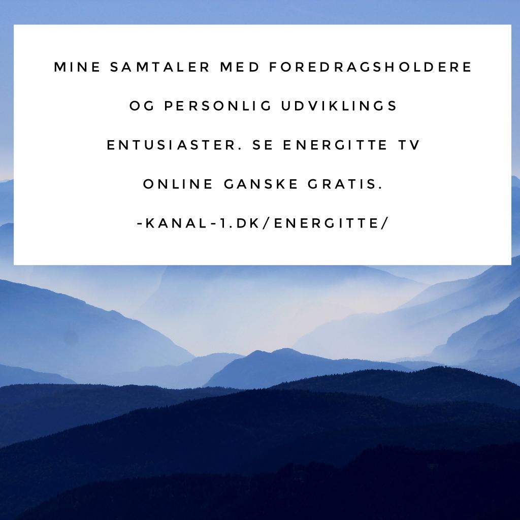 Se Gratis online TV her: http://kanal-1.dk/energitte/