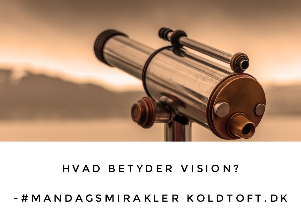Hvad betyder Vision i Et Kursus i Mirakler?