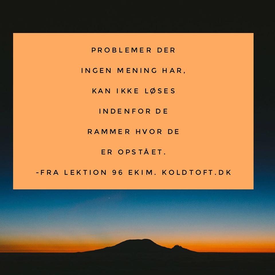Egoet skaber problemer, og kan derfor ikke løse dem